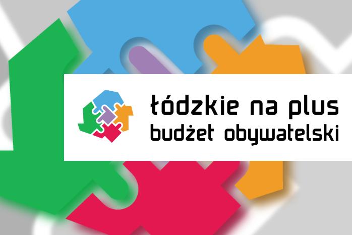 ŁÓDZKIE NA PLUS – III edycja Budżetu Obywatelskiego